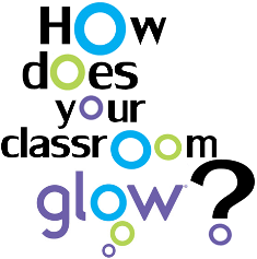 How does your classroom Glow?