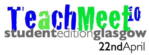 The logo for TeachMeet Student Edition Glasgow 2010